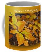 Happy Thanksgiving Beech Leaves Coffee Mug