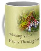 Happy Thanksgiving Greeting Card - Autumn Viburnum Berries Coffee Mug