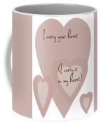 I Carry Your Heart I Carry It In My Heart - Dusky Pinks Coffee Mug
