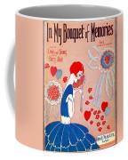 In My Bouquet Of Memories Coffee Mug