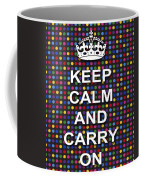 Keep Calm And Carry On Poster Print Blue Green Red Polka Dot Background Coffee Mug