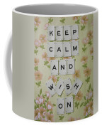 Keep Calm And Wish On Coffee Mug