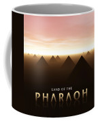 Land Of The Pharaoh Coffee Mug