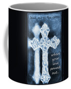 Lead Me To The Cross With Lyrics Coffee Mug