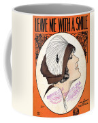 Leave Me With A Smile Coffee Mug