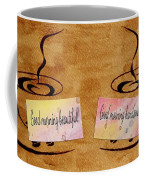 Love Morning Coffee Coffee Mug