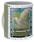 May You Live In Peace Poster Coffee Mug