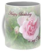 Mom Birthday Greeting Card - Pink Rose Coffee Mug