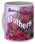 Mothers Day Pink Petunias Coffee Mug