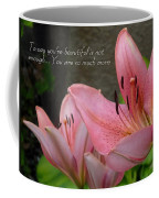 Much More Coffee Mug