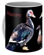 Muscovy Coffee Mug