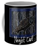 Night Owl Poster - Digital Art Coffee Mug