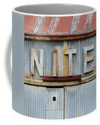 Nite Rusty Metal Sign Coffee Mug