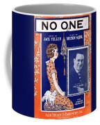 No One Coffee Mug