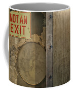 Not An Exit Coffee Mug