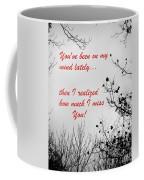 On My Mind Coffee Mug