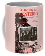 On The Way To Monterey Coffee Mug