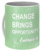 Opportunity Coffee Mug by Linda Woods