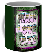Peace Love Jazz Coffee Mug