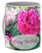 Pink Geranium Greeting Card Birthday Coffee Mug