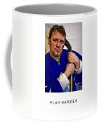 Play Harder Coffee Mug