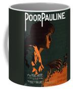 Poor Pauline Coffee Mug