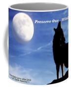 Preserve Our Wildlife Coffee Mug