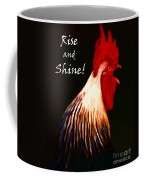 Rise And Shine - Rooster Clucking - Painterly Coffee Mug