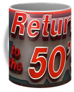 Route 66 Return To The 50s Coffee Mug