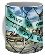 Save Our Cathedral  Coffee Mug