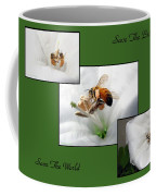 Save The Bees Save The World Coffee Mug