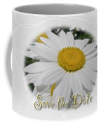 Save The Date Greeting Card - White Daisy Wildflower Coffee Mug