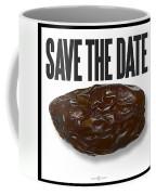 Save The Date Coffee Mug