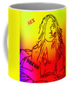 Sex And Drugs Coffee Mug