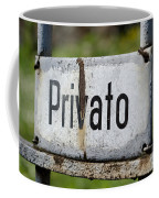 Signboard In Italian Privato Coffee Mug