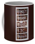 Signs Of New York Coffee Mug by Rob Hans