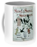 Sing A Song Of Sixpence Coffee Mug
