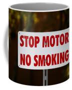 Stop Motor No Smiking Coffee Mug