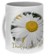 Thank You For The Gift Greeting Card - White Daisy Coffee Mug
