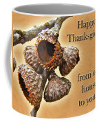 Thanksgiving Card - Where Acorns Come From Coffee Mug