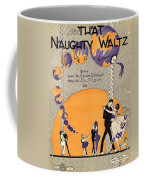 That Naughty Waltz Coffee Mug