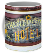 The Old Western Hotel Coffee Mug