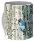 The Sage Of The High Wire Coffee Mug
