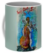 They Start To Scat I Coffee Mug
