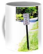 Thou Shalt Not Park Here Coffee Mug