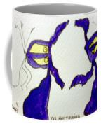 Tis Not Talking Coffee Mug