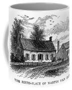Van Buren: Birthplace Coffee Mug