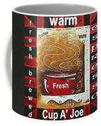 Warm Cup Of Joe Original Painting Madart Coffee Mug