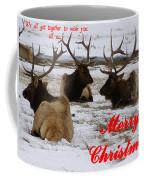 We All Got Together Christmas Coffee Mug