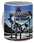 Welcome To Vegas  Coffee Mug